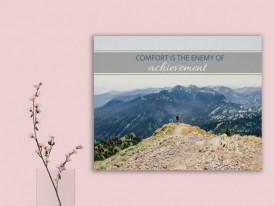 Tablou canvas motivational - Comfort, the enemy