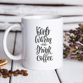 CANA KEEP WARM AND DRINK COFFEE