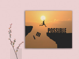 Tablou canvas motivational - Impossible