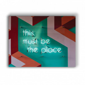 TABLOU MOTIVATIONAL - THIS IS THE PLACE