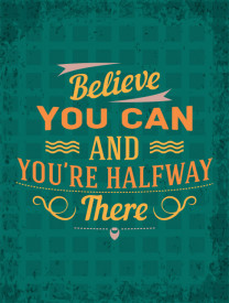 Tablou motivational - You are halfway there