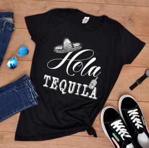 """Tricou personalizat petrecerea burlacitelor """"Hola tequila"""""""
