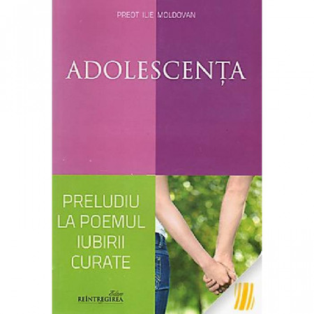 Adolescenta, preludiu la poemul iubirii curate