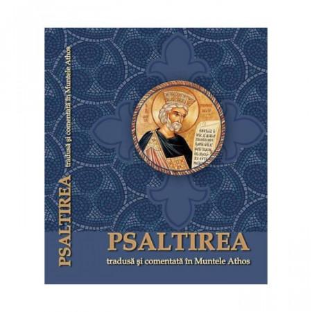 Psaltirea tradusa si comentata in Muntele Athos