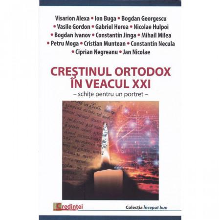 Crestinul ortodox in veacul XXI
