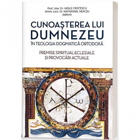 Cunoasterea lui Dumnezeu in Teologia Dogmatica Ortodoxa