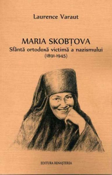 Maria Skobtova. Sfanta ortodoxa victima a nazismului (1891-1945)