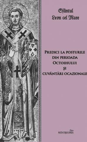 Predici la posturile din perioada Octoihului si cuvantari ocazionale