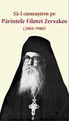 Sa-l cunoastem pe Parintele Filotei Zervakos (1884-1980)