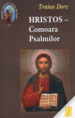 Hristos - Comoara Psalmilor. vol. 1
