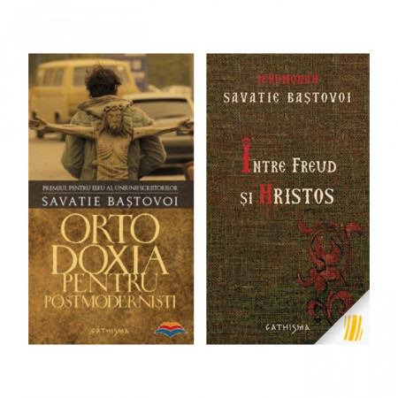 Pachet Savatie Bastovoi: Ortodoxia pentru postmodernisti + Intre Freud si Hristos