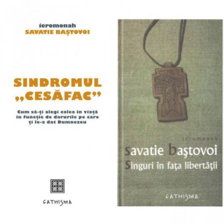 """Pachet Savatie Bastovoi: Sindromul """"Cesafac"""" + Singuri in fata libertatii"""