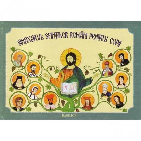 Sinaxarul sfintilor romani pentru copii