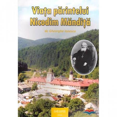Viața părintelui Nicodim Măndiță - Vol. 2