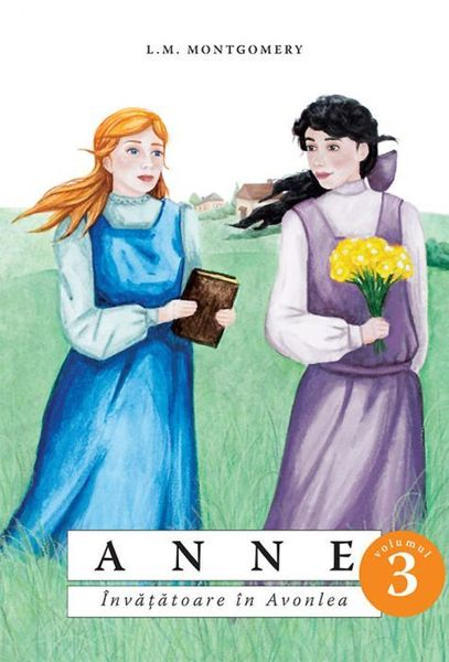 Anne. Invatatoare in Avonlea