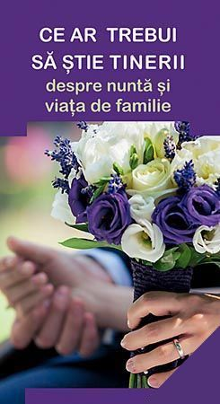 Ce ar trebui sa stie tinerii despre nunta si viata de familie