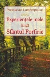 Experientele mele langa Sfantul Porfirie