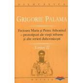 Fecioara Maria si Petru Athonitul - prototipuri ale vietii isihaste si alte scrieri duhovnicesti - Scrieri 2