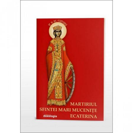 Martiriul Sfintei Mari Mucenite Ecaterina