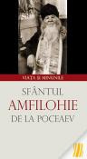 Sfantul Amfilohie de la Poceaev. Viata si minunile