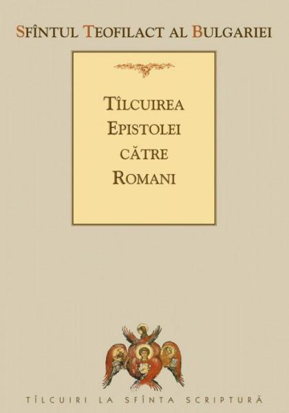 Tilcuirea Epistolei catre Romani