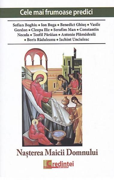 Cele mai frumoase predici: Nasterea Maicii Domnului