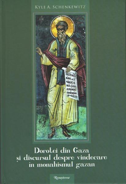 Dorotei din Gaza si discursul despre vindecare in monahismul gazan