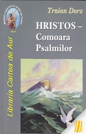 Hristos - Comoara Psalmilor. Vol. 6