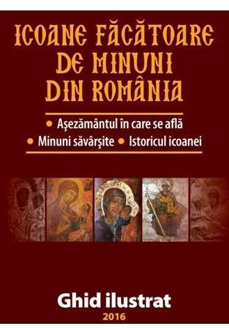 Icoane Facatoare de Minuni din Romania