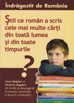 Indragostit de Romania. Vol.1 - Stii ce roman a scris cele mai multe carti din toata lumea si din toate timpurile