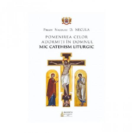 Pomenirea celor adormiți în Domnul. Mic catehism liturgic
