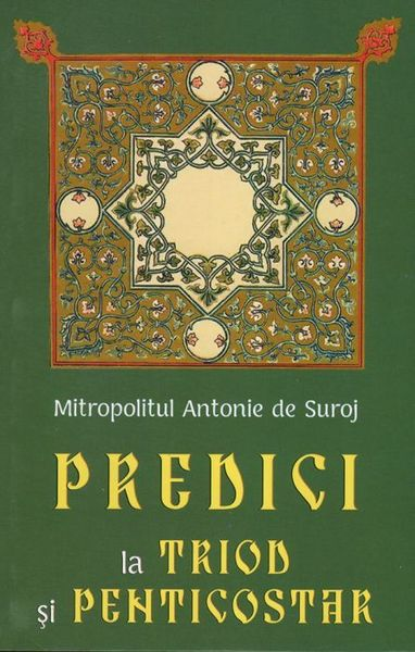 Predici la Triod si Penticostar