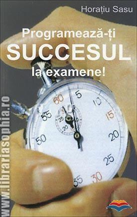 Programeaza-ti succesul la examene