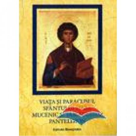 Viata si paraclisul Sfantului Mare Mucenic si Tamaduitor Pantelimon