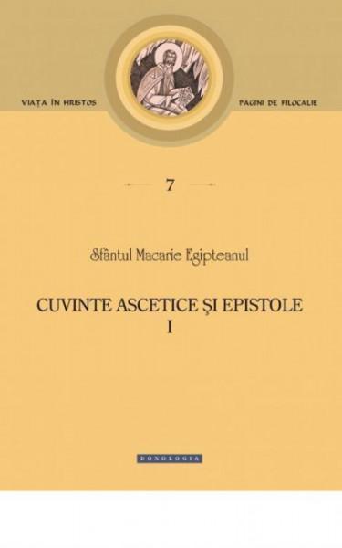 Cuvinte ascetice si epistole - Vol. 1