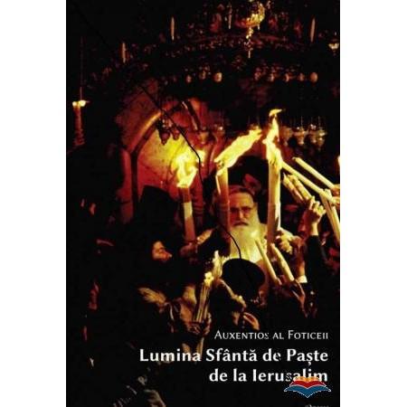 Lumina Sfanta de Paste de la Ierusalim