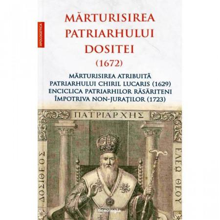 Marturisirea Patriarhului Dositei (1672)