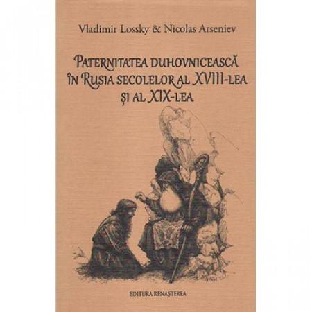 Paternitatea duhovniceasca in Rusia secolelor al XVIII-lea si al XIX-lea