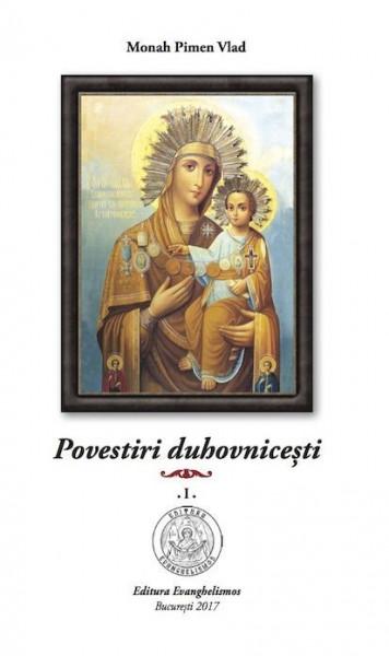 Povestiri duhovnicesti, vol. 1