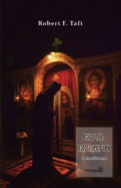 Ritul bizantin. O scurta istorie