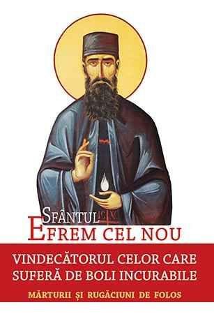 Sfantul Efrem cel Nou, vindecatorul celor care sufera de boli incurabile