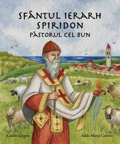 Sfantul Ierarh Spiridon - Pastorul cel Bun