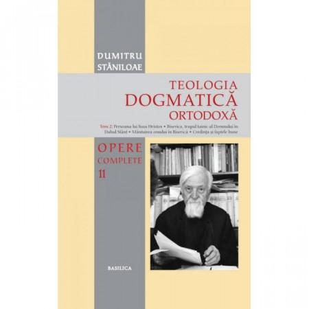 Teologia Dogmatică Ortodoxă – Tom 2 - OPERE COMPLETE 11