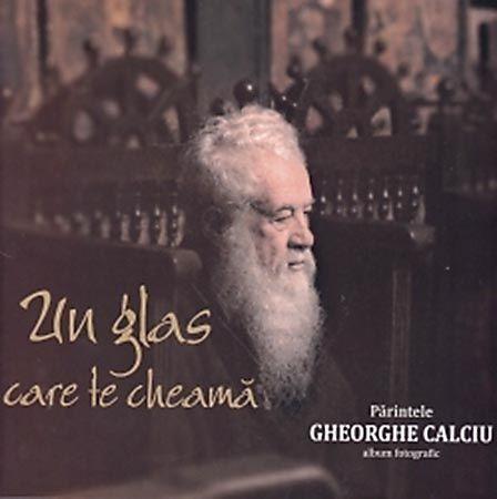 Un glas care te cheama. Parintele Gheorghe Calciu. Album fotografic