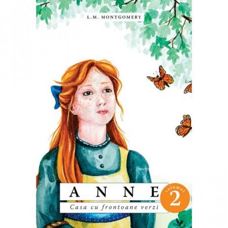 Anne. Casa cu frontoane verzi. vol. II