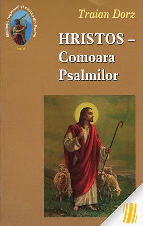 Hristos - Comoara Psalmilor. Vol. 4