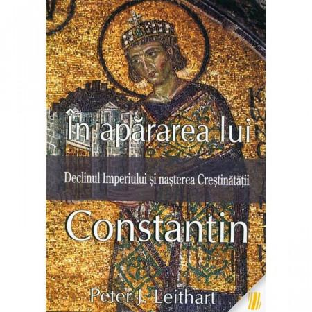 In apararea lui Constantin