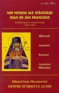 Noi minuni ale Sfantului Ioan de la San Francisco. Despre sfarsitul lumii