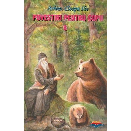 Povestiri pentru copii de Parintele Cleopa - Vol. 6