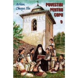 Povestiri pentru copii de Parintele Cleopa - Vol. 9